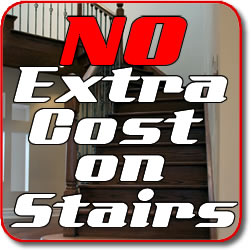 No extra cost on stairs